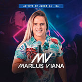 Ao Vivo em Jacobina - BA de Marlus Viana