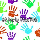 28 Party Time Kids by Canciones Infantiles