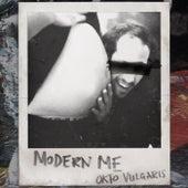 Modern Me von Okto Vulgaris