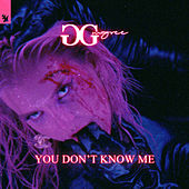 You Don't Know Me de GG Magree