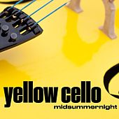 Midsummernight de Yellow Cello