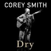 Dry (Acoustic) de Corey Smith