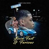 Livin Fast & Furious by BluMoney Gudz