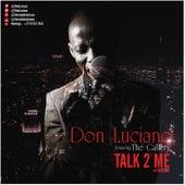 Talk 2 Me de Don Luciano