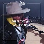 Evil Art Sessions 003 de Anthony Mills