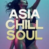 Asia Chill Soul de Various Artists
