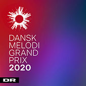 Dansk Melodi Grand Prix 2020 by Various Artists