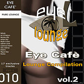 Eye Café, Vol.2 - Lounge Compilation by Various Artists