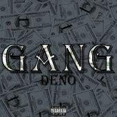 Gang by Deno