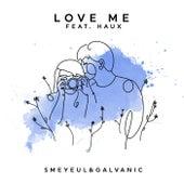 Love Me de Smeyeul