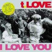 I Love You (Live) von T-Love