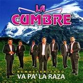 Va Pa' La Raza (Remasterizado) de La Cumbre