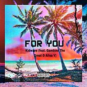 For You by Kid Wave