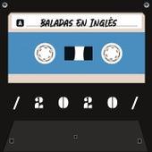 Baladas En Inglés 2020 de Colección 2020
