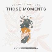 Those Moments de Shunus, Kolomin, MI.LA, Mario Bazouri, August Artier, Vik, Sonya Rubleva, el.space