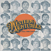 Call the Captain by Western Centuries