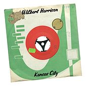 Kansas City (45 Version) by Wilbert  Harrison