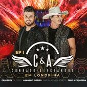 Ep. 1: Ao Vivo em Londrina (Ao Vivo) de Conrado & Aleksandro