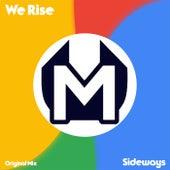 We Rise de Sideways