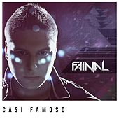 Casi Famoso by Fainal