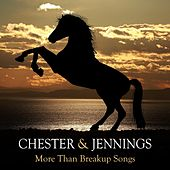 More Than Breakup Songs by Chester