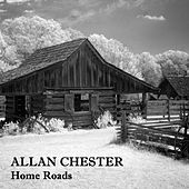 Home Roads by Allan Chester
