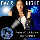 Day & Night (feat. Naturelle) by Andrea K