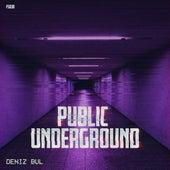 Public Underground de Deniz Bul