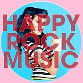 Happy Rock Music by Various Artists