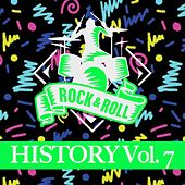 Rock & Roll History, Vol. 7 by Various Artists