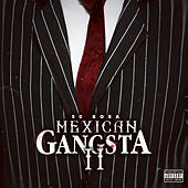 Mexican Gangsta II by 50 Sosa