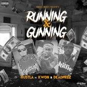 Running & Gunning (feat. Kwon & DeadPrez) de Hustla