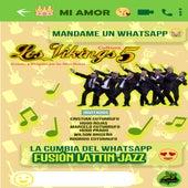Mandame un Whats App (Versión Latin Jazz) de Los Vikings 5