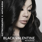 Black Valentine (Acoustic) de Electric Pineapple