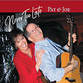 Never Too Late de Pat