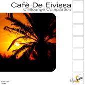 Cafè De Eivissa - Chillounge Compilation by Various Artists