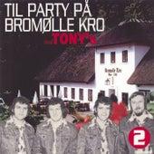 Til Party på Bromølle Kro - 2 fra Los Tony's
