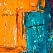 Meu Samba by Marcio Fidelis