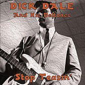 Stop Teasin' di Dick Dale & His Del-Tones