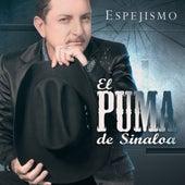 Espejismo de El Puma De Sinaloa