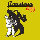 American Jazz (Best All Jazz Music) von Various Artists