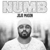 Numb by Jojo Mason