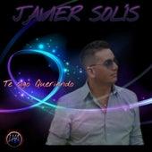 Te Sigo Queriendo de Javier Solis