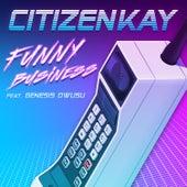 Funny Business de Citizen Kay