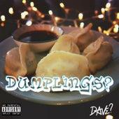 Dumplings? von Dave
