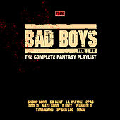 Bad Boys for Life - The Complete Fantasy Playlist de Various Artists