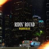 Ridin' Round by Hoodrichcash