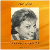 Por causa de você (EP) (All Tracks Remastered) by Silvia Telles