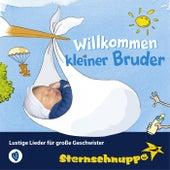 Willkommen kleiner Bruder: Lustige Lieder für große Geschwister de Sternschnuppe