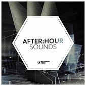 After:Hour Sounds, Vol. 11 by Various Artists